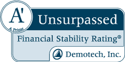 A Prime, Unsurpassed Financial Stability Rating by Demotech, Inc.